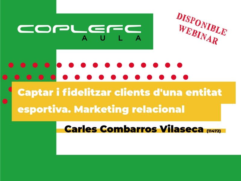 CoplefcAula-Marquetingrelacional-Carles-Combarros-Webinar.jpg (149 KB)